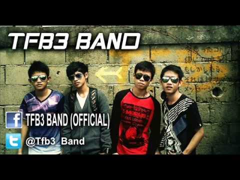 TFB3 Band : ingin kau bahagia