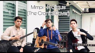 Mimpi - K Clique Feat. Alif (The Cranial Cover) MP3