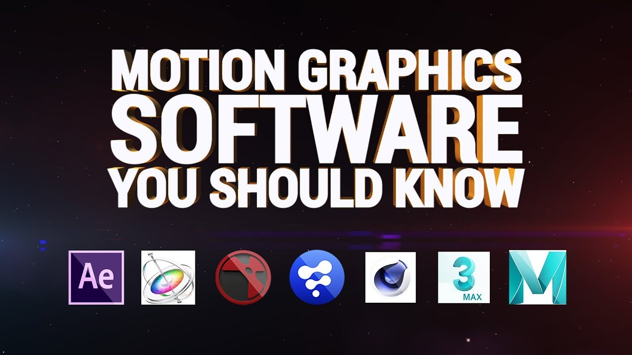 Motion Graphics Software You Should Know Youtube