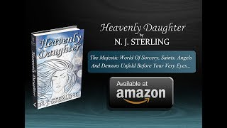 Heavenly Daughter By N. J. Sterling Video Trailer