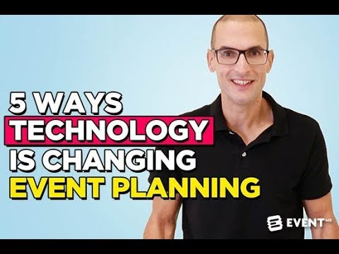 5 Ways Technology Is Changing Event Planning