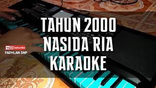 Tahun 2000 NASIDA RIA KARAOKE FULL LIRIK