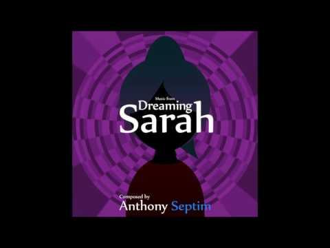 OST Dreaming Sarah #07 : Strange World // by Anthony Septim