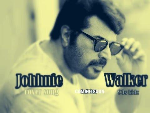 Johnnie Walker (MAMMOOKKA) Cover Song Teaser