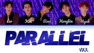 VIXX (빅스) - 'Parallel (평행우주)' Lyrics (Color Coded_Han_Rom_Eng)