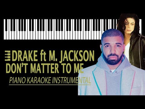 DRAKE ft MICHAEAL JACKSON - Don't Matter...