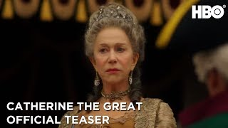 Catherine the Great | Official Teaser | HBO