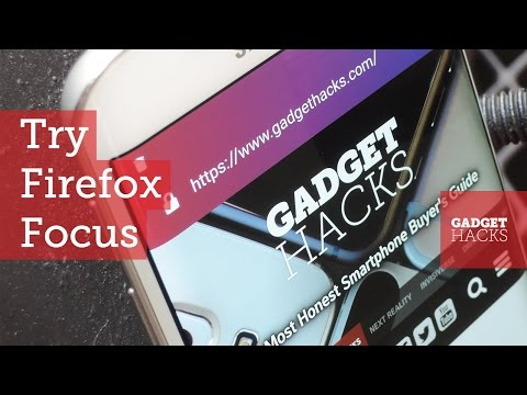 Try Mozilla's New Firefox Focus Browser on Android Right Now [How-to]