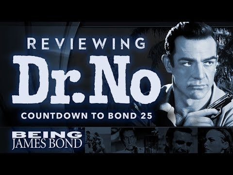 Reviewing Dr No: Countdown To Bond 25