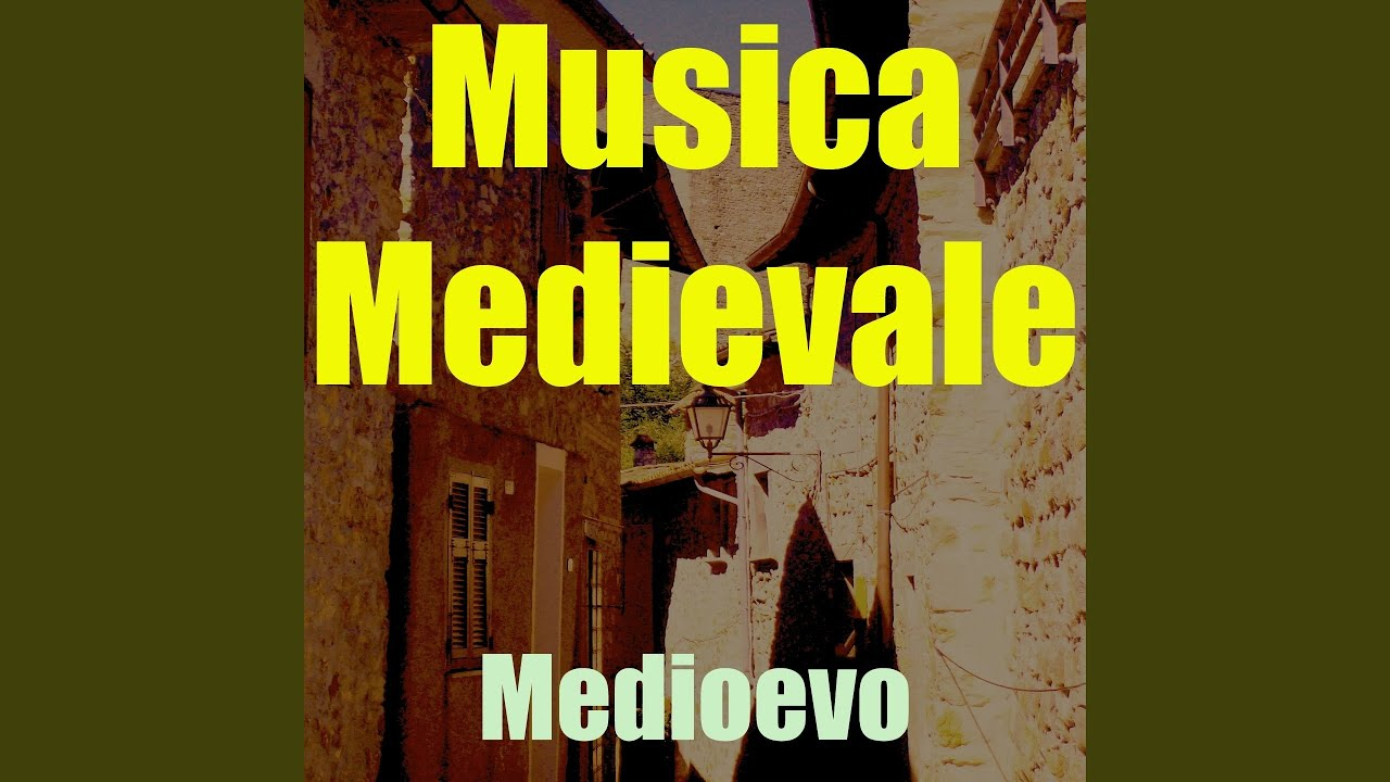 Musica Medievale Youtube