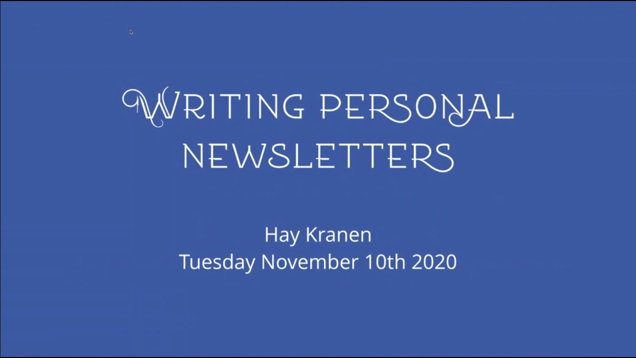Writing personal newsletters