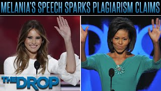 Melania Trump's Speech Rips Off Michelle Obama - The Drop Presented by ADD