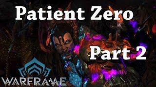Warframe | How To complete | Quest: Patient Zero | Mission: 2 Sabotage Alad