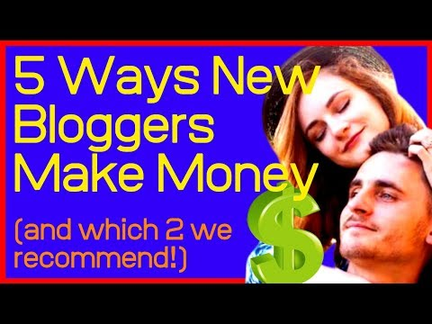 🔥🔥How To Make Money Blogging For Beginners: 5 Ways New Bloggers Make Money (& the 2 we recommend!)