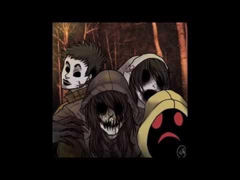 Creepypasta AMV: Welcome to the Masquerade