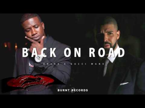 Gucci Mane X Drake - Back On Road**NEW 2016** HD