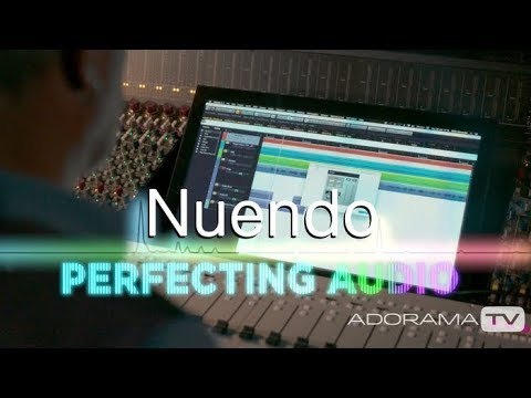 An Introduction To Nuendo: Perfecting Audio
