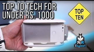 Top 10 Tech For Under Rs. 1000 - Budget Festive Shopping - iGyaan