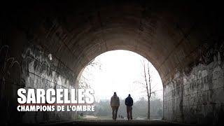 SARCELLES, CHAMPIONS DE L'OMBRE || Documentaire