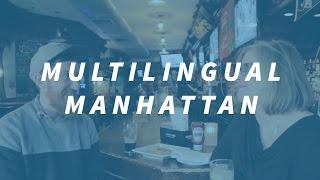 Video Multilingual Manhattan | The Polyglot Tour download MP3, 3GP, MP4, WEBM, AVI, FLV Juni 2018