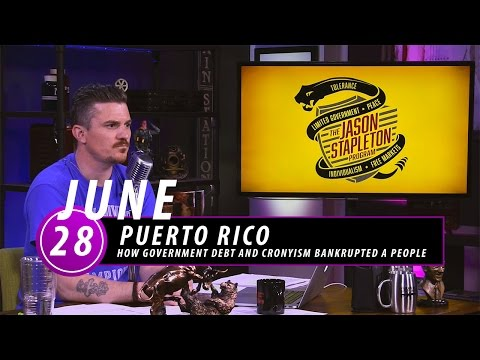 Puerto Rico: How Government Debt and Cronyism Bankrupted a People