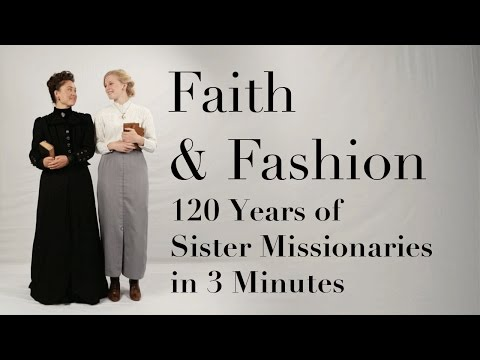 120 Years of Sister Missionary Fashion