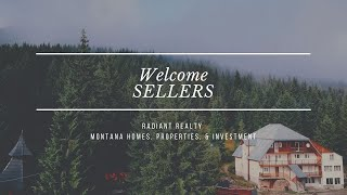 Radiant Realty - Seller Welcome - Montana homes, properties, & investments