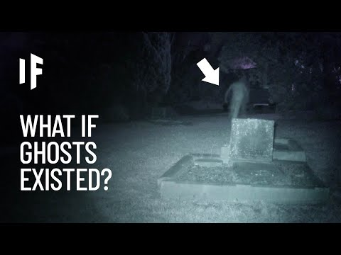 What If Ghosts