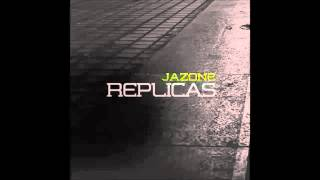 05. Jazone - De todas Formas (con Nataly) - Disco Replicas 2014