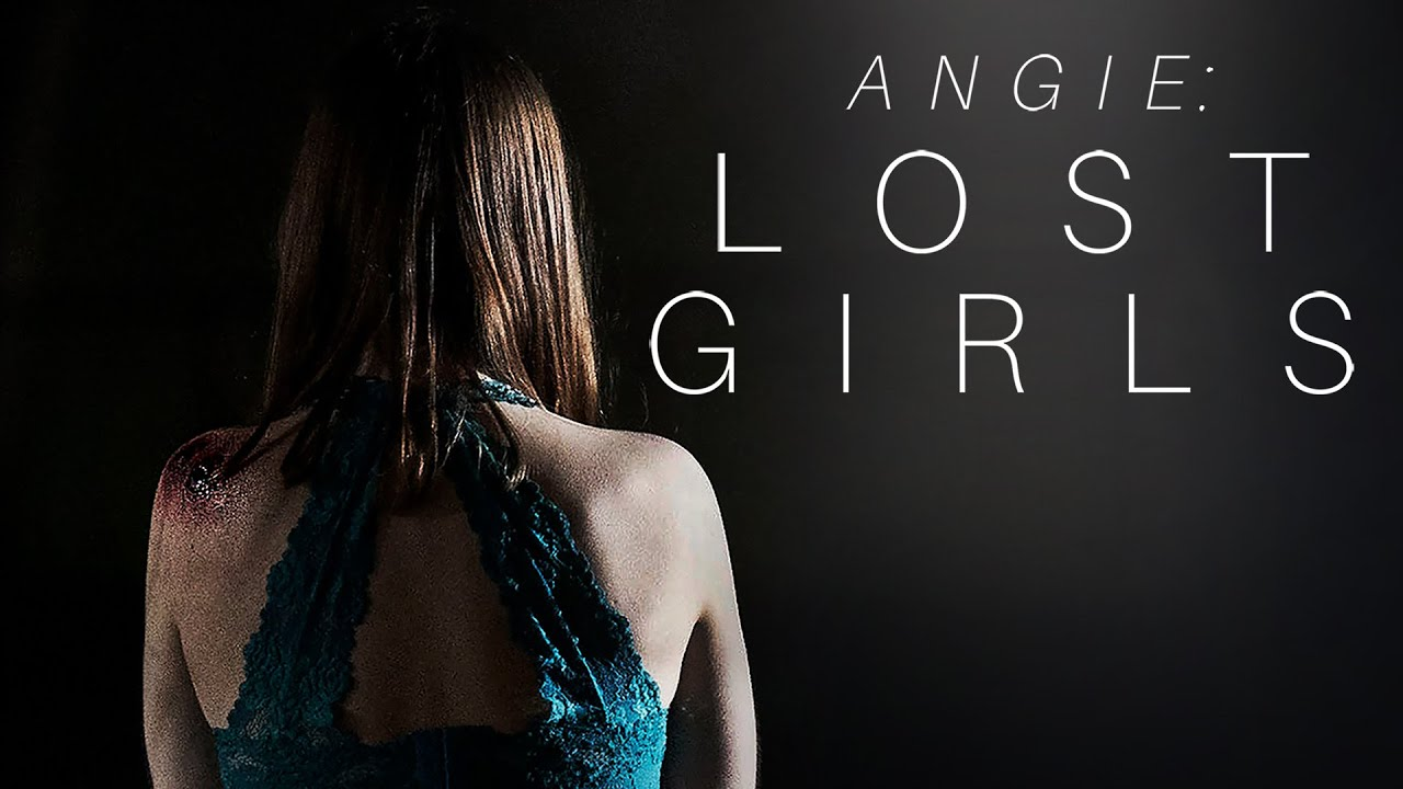 Angie Lost Girls Trailer 2020 Youtube