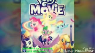 """Картинки Слайд-Шоу My little pony : The Movie  под песню """" It's time to be  Awesome """""""