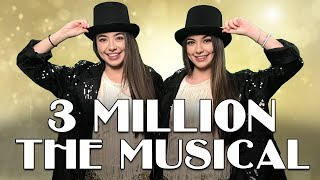 3 Million The Musical - Merrell Twins