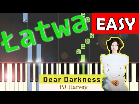 🎹 Dear Darkness (PJ Harvey) - Piano Tutorial (łatwa wersja) 🎹