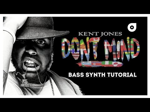 Kent Jones - Dont Mind - Bass Synth Tutorial (Preset + Logic X Session)