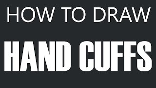 How To Draw Handcuffs - Open Handcuffs Drawing (Police Handcuffs)