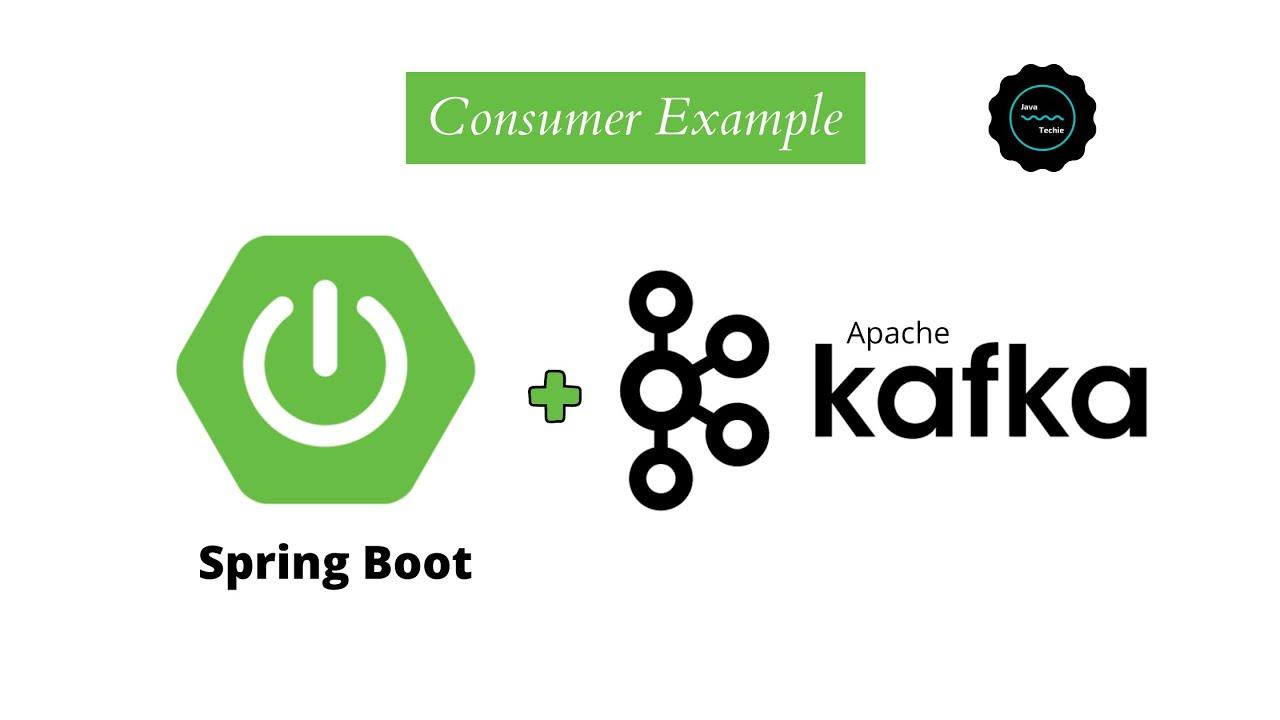 Apache Kafka Consumer Example using SpringBoot | Java Techie