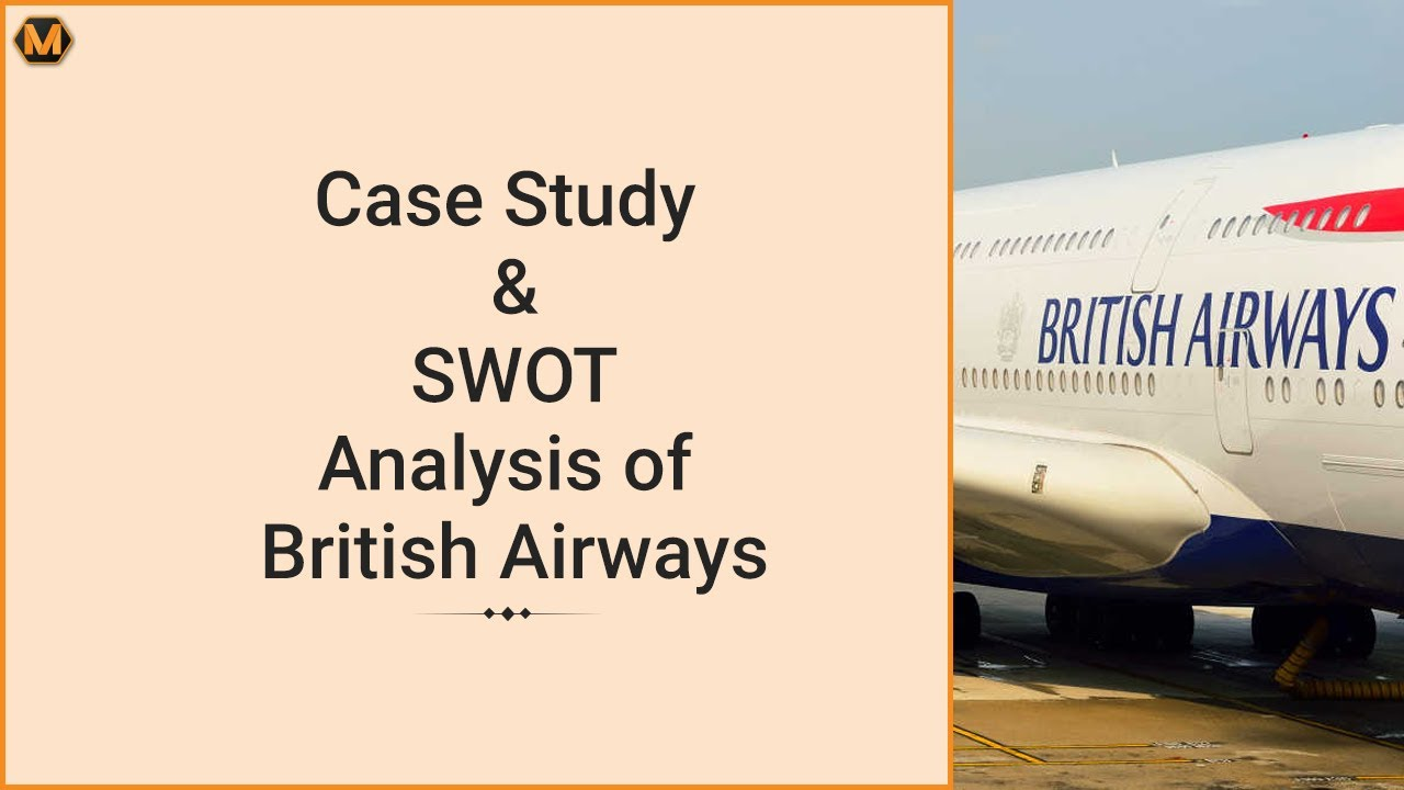 british airways swot analysis essay Strengths in the swot analysis of british airways since 2007 british airways has used bartle bogle hegarty as its advertising agency it has established itself as a brand with high levels of consumer recognition and trust.