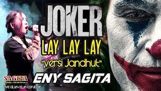 Eny Sagita - Lay Lay lay Joker - Versi Jandhut