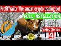 Crypto trading bot BITCOIN full Installation Video Series 4