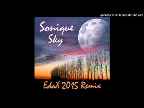 Sonique - Sky (EdaX 2015 Remix)