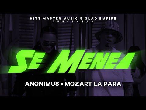 Смотреть клип Anonimus & Mozart La Para - Se Menea