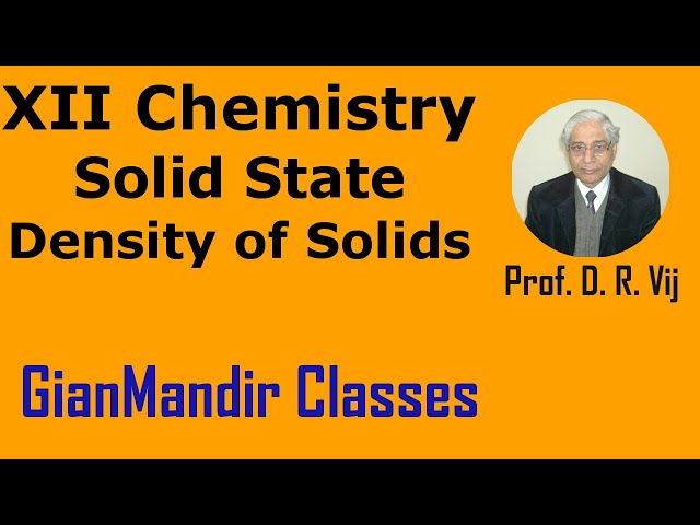 XII -Chemistry | Solid State | Density of Solids by Gaurav Sir