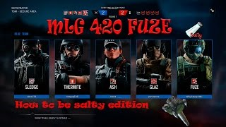 Rainbow Six Siege: Fuze ACE Payback xD How to be Salty Edition.