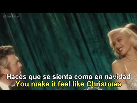 Gwen Stefani - You Make It Feel Like Christmas Ft. Blake Shelton [Lyrics English - Español]
