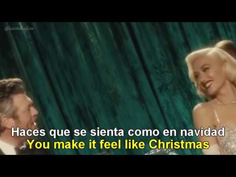 Gwen Stefani - You Make It Feel Like Christmas Ft. Blake Shelton [Lyrics English - Español]
