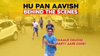 HU PAN AAVISH || BEHIND THE SCENES || DUDE SERIOUSLY