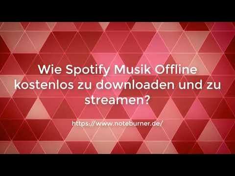 Wie Spotify Musik Offline kostenlos zu downloaden und zu streamen