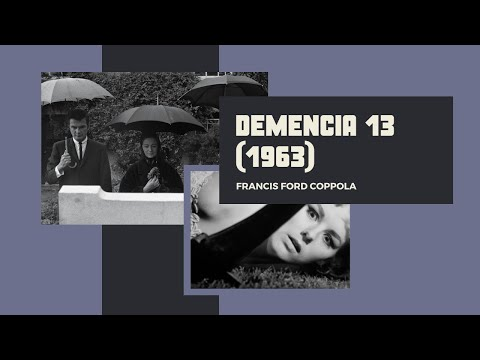 Demencia 13 (1963) de Francis Ford Coppola (Castellano)