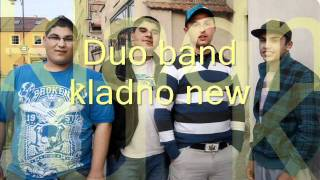Duo band kladno new šunen man savore