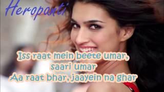 heropanti raat bhar full song with lyrics tiger shroff arijit singh shreya ghoshal